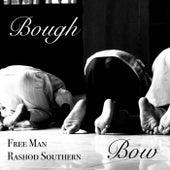 Bough/ Bow von Rashod Southern