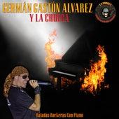 Baladas Rockeras Con Piano de Germán Gastón Álvarez y La Chueca