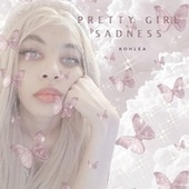 Pretty Girl Sadness by Kohlea