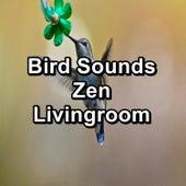 Bird Sounds Zen Livingroom fra Animal and Bird Songs (1)