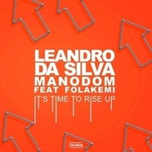 It's Time To Rise Up von Leandro Da Silva