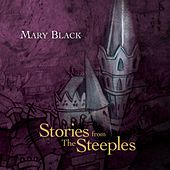 Stories from The Steeples by Mary Black