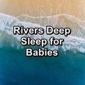 Rivers Deep Sleep for Babies by Chakra