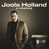 Jools Holland & Friends von Jools Holland