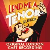 Lend Me a Tenor the Musical (Original London Cast Recording) de Various Artists