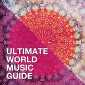 Ultimate World Music Guide de World Music Scene, The Music World Session Musicians, Music World