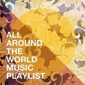 All Around the World Music Playlist de New World Orchestra, World Music All-Stars, Tradicional