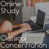 Online Study Classical Concentration von Various Artists