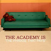 The Phrase That Pays de The Academy Is. . .