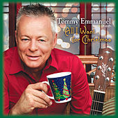 All I Want for Christmas de Tommy Emmanuel