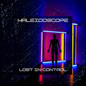 Lost In Control by Kaleidoscope