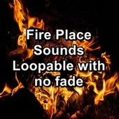 Fire Place Sounds Loopable with no fade von Yoga