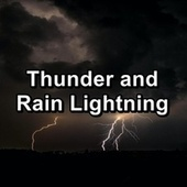 Thunder and Rain Lightning de Meditation Rain Sounds