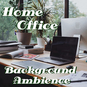Home Office Background Ambience von Various Artists