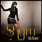 Victoire (Radio Edit + Remix) by Shy'm