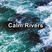 Calm Rivers de S.P.A