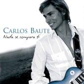 Nada se compara a ti de Carlos Baute