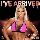 I've Arrived (Mandy Rose) by WWE