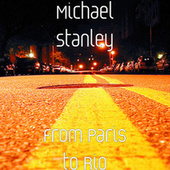 From Paris to Rio by Michael Stanley