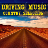 Driving Music Country Selection de Various Artists