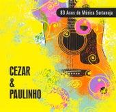 80 Anos de Música Sertaneja de Cezar & Paulinho