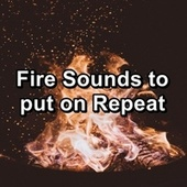Fire Sounds to put on Repeat by Christmas Hits