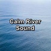 Calm River Sound von Deep Sleep (2)