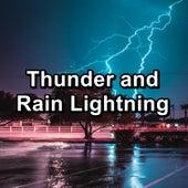 Thunder and Rain Lightning von Sleep Music (1)