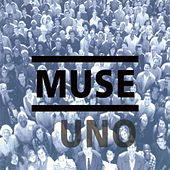 Uno by Muse