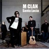 Santa Lucia by M Clan