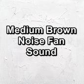 Medium Brown Noise Fan Sound von Yoga