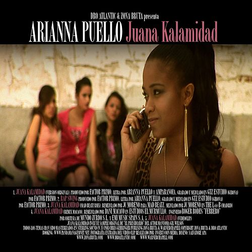 Juana Kalamidad by Arianna Puello