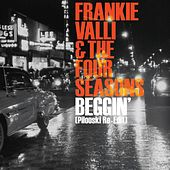Beggin [Pilooski Re-edit] de Frankie Valli & The Four Seasons