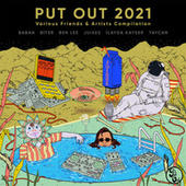 Put out 2021 (Various Friends & Artists Compilation) by Various Artists