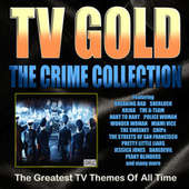 TV Gold - Crime Collection de TV Themes