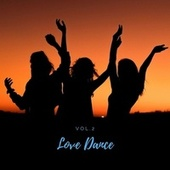Love Dance Vol.2 by Orchestra del Teatro alla Scala di Milano
