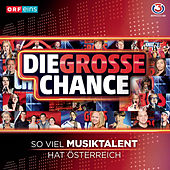 Die grosse Chance by Various Artists