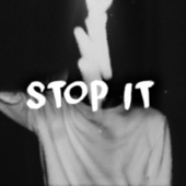 Stop It by Next