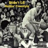 Ballin' (Freestyle) von Didn't LC