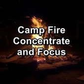 Camp Fire Concentrate and Focus von Yoga Shala