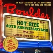 Hot Rize's 40th Anniversary Bash by Hot Rize