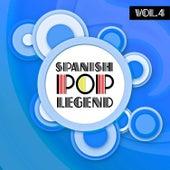 Spanish Pop Legends Vol. 4 by Various Artists