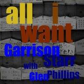 All I Want (feat. Glen Phillips) - Single by Garrison Starr