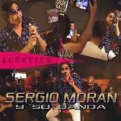 Sergio Morán y Su Banda (Acústico) de Sergio Morán y su Banda