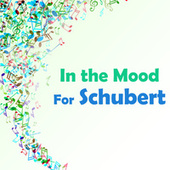 In the Mood for Schubert by Franz Schubert