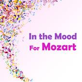 In the Mood for Mozart de Wolfgang Amadeus Mozart