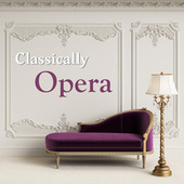Classically Opera by Giuseppe Verdi