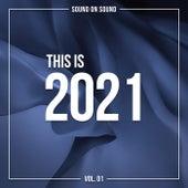 This Is 2021, Vol. 1 von Various Artists
