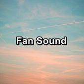 Fan Sound by S.P.A