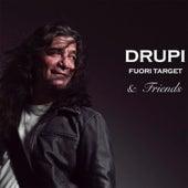 Fuori Target & Friends von Drupi